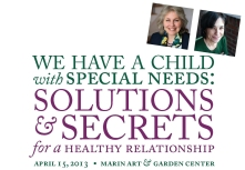 We have a child with speical needs:  Soluations & Secrets